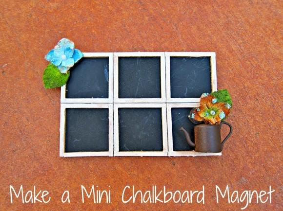Make-a-Mini-Chalkboard-Magnet1-580x434